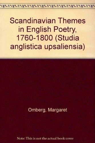 9789155404925: Scandinavian Themes in English Poetry, 1760-1800 (Studia Anglistica Upsaliensia)