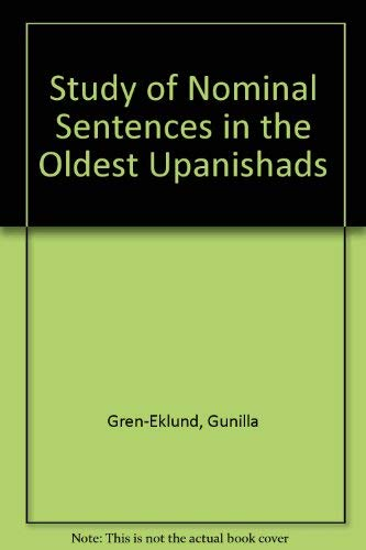 A study of nominal sentences in the oldest Upanisads (Studia Indoeuropaea Upsaliensia)