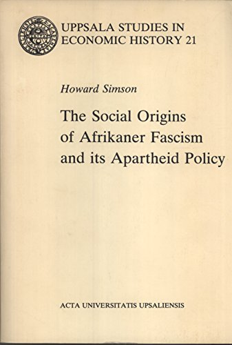 9789155410704: Social Origins of Afrikaner Fascism and Its Apartheid Policy