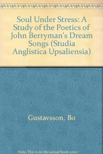 Soul Under Stress: A Study of the: Gustavsson, Bo