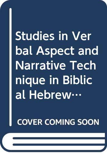 9789155425180: Studies in Verbal Aspect and Narrative Technique in Biblical Hebrew Prose (Studia Semitica Upsaliensia)