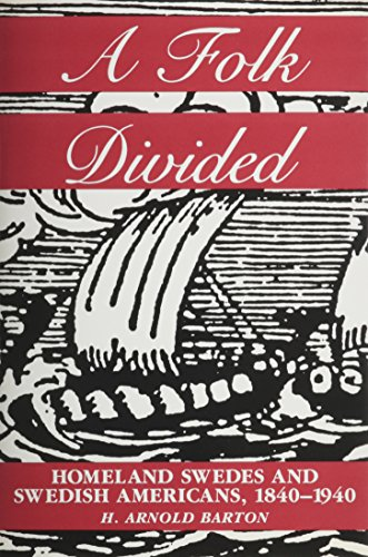 9789155433383: A Folk Divided: Homeland Swedes and Swedish Americans, 1840-1940 (Studia Multiethnica Upsaliensia, 10)