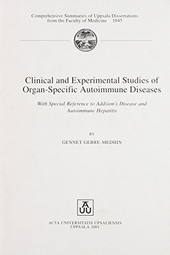 9789155450434: Clinical and Experimental Studies of Organ-Specific Autoimmune Diseases: With Special Reference to Addison's Diease and Autoimmune Hepatitus ... from the Faculty of Medicine, 1045)