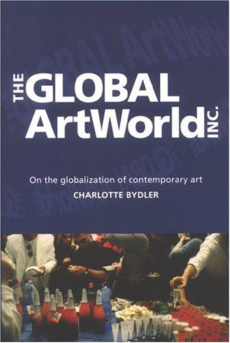 9789155459123: The Global Artworld, Inc.: On The Globalization Of Contemporary Art (Figura Nova Series)
