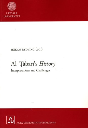 9789155467869: Ai-Tabari's History: Interpretations and Challenges (Historia Religionum)