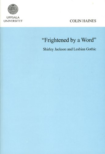 9789155468446: Frightened by a Word: Shirley Jackson & Lesbian Gothic (Studia Anglistica Upsaliensia)