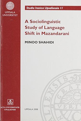 9789155470111: Sociolinguistic Study of Language Shift in Mazandarani (Studia Iranica Upsaliensia)