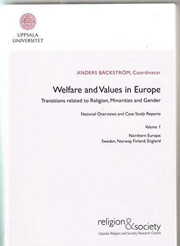 Welfare and Values in Europe: Trasitions Related to Religion, Minorities and Gender: Northern ...