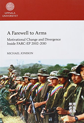 9789155490270: Farewell to Arms: Motivational Change & Divergence Inside Farc-ep 2002-2010