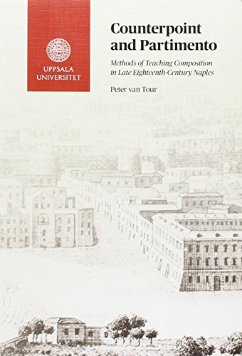 9789155491970: Counterpoint and Partimento: Methods of Teaching Composition in Late Eighteenth-Century Naples (Acta Universitatis Upsaliensis: Studia Musicologica Upsaliensia: Nova)