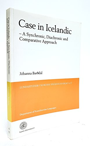 Case in Iceland a Synchronic, Diachronic and Comparative Approach: Johanna Barodal