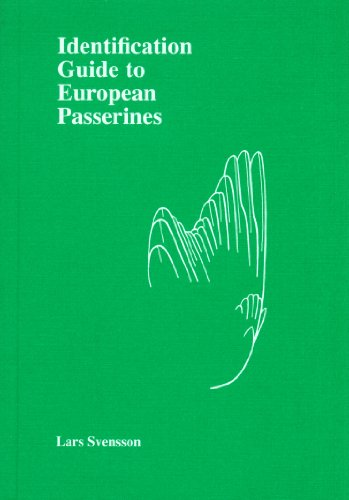 Identification Guide to European Passerines: Lars Svensson