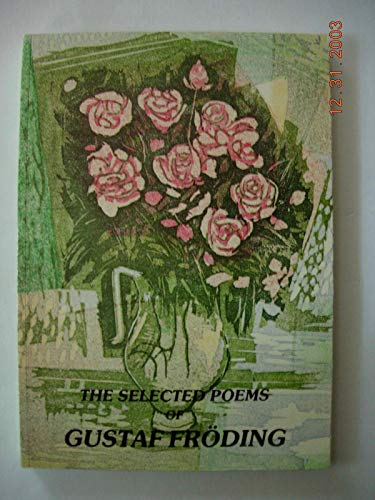 9789163019821: The selected poems of Gustaf Fröding