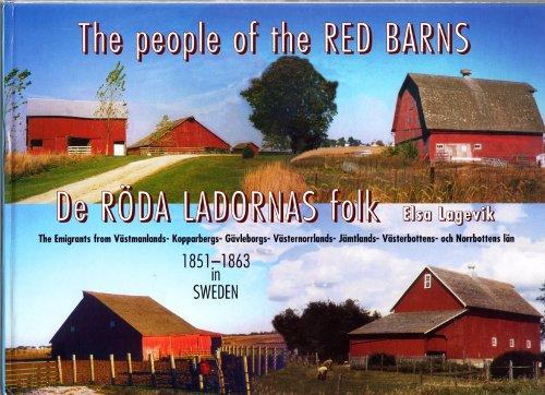 The people of the Red Barns: Emigrants: Elsa Lagevik