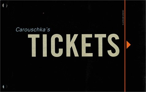 9789163069079: Carouschka's Tickets