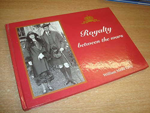 9789163082849: Royalty between the Wars: A Picture Album
