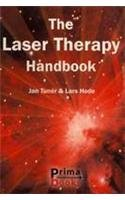 9789163113451: The Laser Therapy Handbook: A Guide for Research Scientists, Doctors, Dentists, Veterinarians and Other Interested Parties Within the Medical Field.