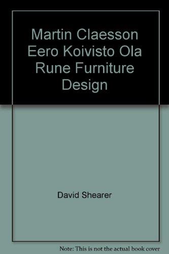 Martin Claesson Eero Koivisto Ola Rune Furniture: David Shearer