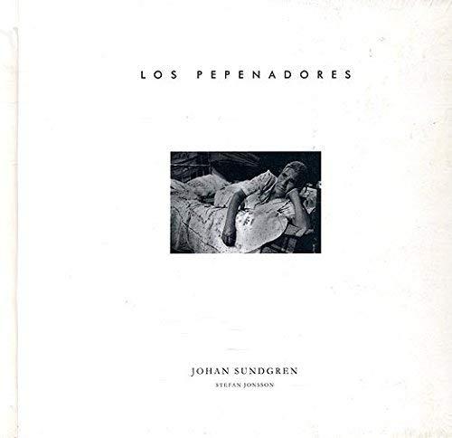 LOS PEPENADORES. INTRODUCCIÓN: STEFAN JONSSON.: Sundgren, Johan.