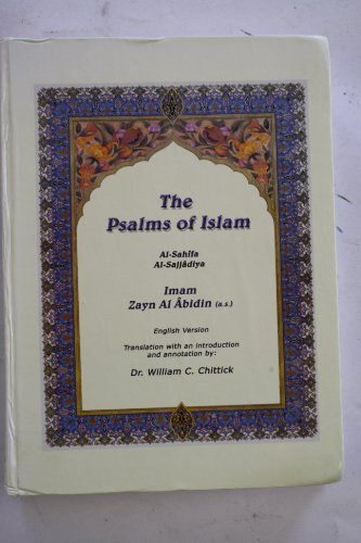 Title: The Psalms of Islam English version: Al-Sajjadiyya, Imam Zayn