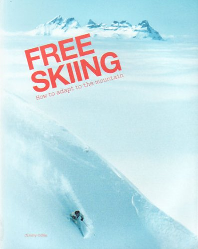 Free Skiing - How to Adapt to: Oden, Jimmy