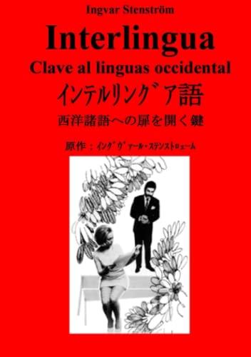 9789163737145: Interlingua - Clave al linguas occidental