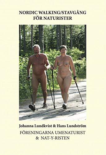 9789163779053: Nordic Walking-Stavg�ng f�r naturister