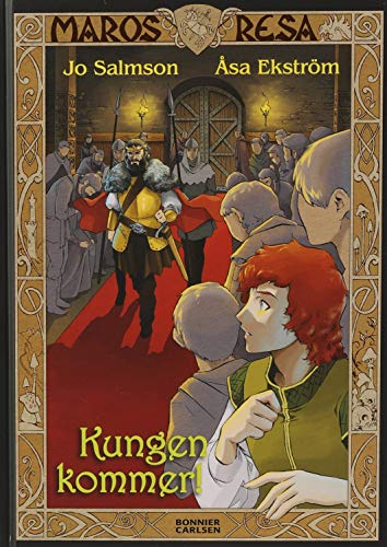 Kungen kommer!: Salmson, Jo (text);
