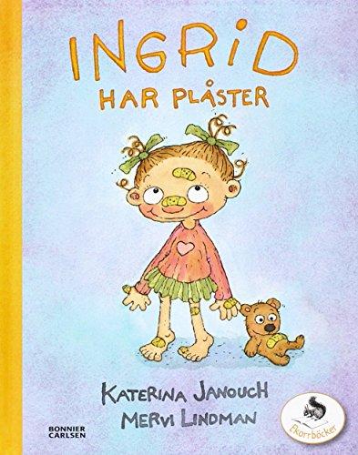 9789163872020: Ingrid har plåster