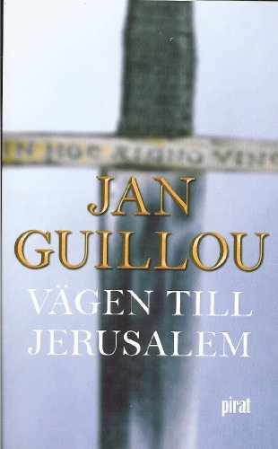 Vägen till Jerusalem (Arn Magnusson (Swedish Edition),: Jan Guillou
