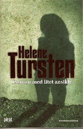 En man med litet ansikte: Helene Tursten
