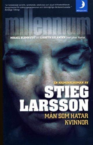 Man Som Hatar Kvinnor (Millennium, 1): Stieg Larsson