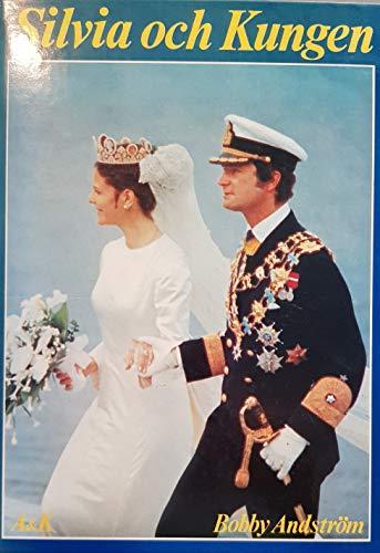 Silvia och Kungen (Swedish Edition): Andström, Bobby