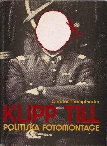 Klipp till: Politiska fotomontage: Themptander, Christer