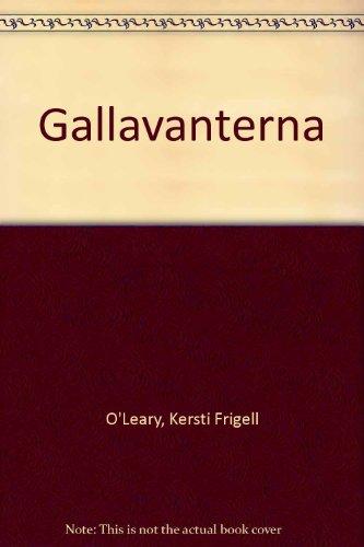 Gallavanterna (Swedish Edition): Kersti Frigell O'Leary