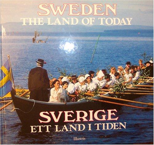 9789170331367: Sweden: The Land of Today (Sverige: Ett Land I Tiden)