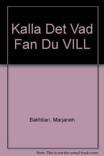 9789170370823: Kalla Det Vad Fan Du VILL