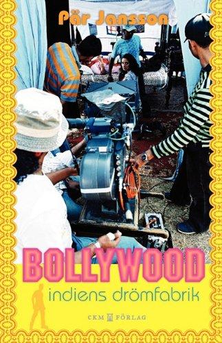 9789170400889: Bollywood Indiens Drömfabrik