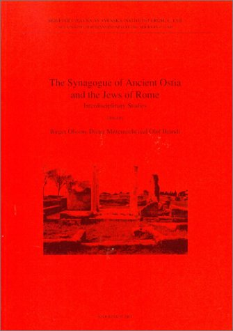 9789170421655: The Synagogue of Ancient Ostia and the Jews of Rome: Interdisciplinary Studies