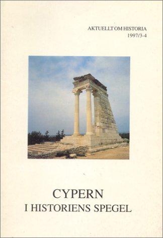 9789170811388: Cypern: I Historiens Spegel (Aktuellt Om Historia)