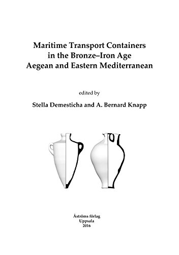 9789170812118: Maritime Transport Containers in the Bronze-iron Age Aegean & Eastern Mediterranean