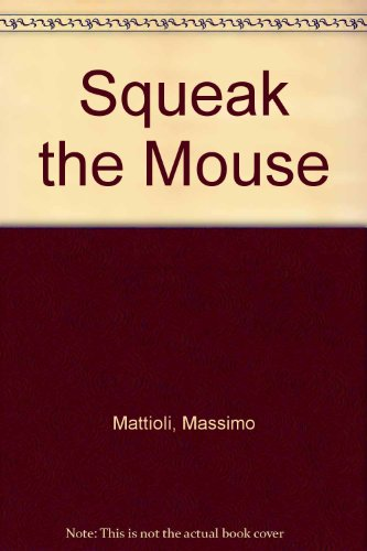 9789170892011: Squeak the Mouse