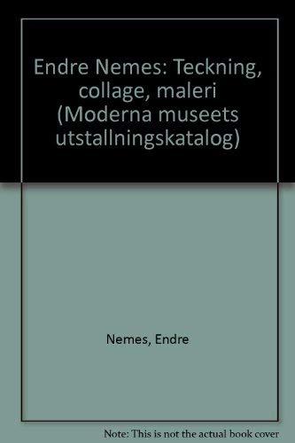Endre Nemes  Teckning - Collage - Maleri  Bjorn Springfeldt e8ba52d66fd86