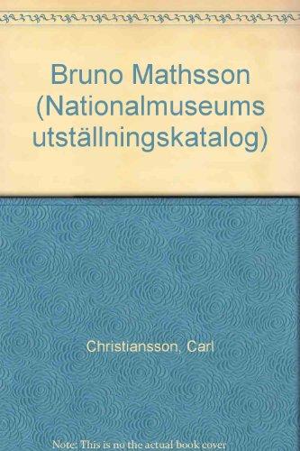 9789171004505: Bruno Mathsson (Nationalmuseums utställningskatalog) (Swedish Edition)