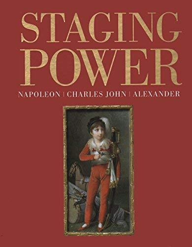 9789171008244: Staging Power: Napoleon, Charles John, Alexander