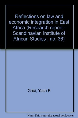 Reflections on law and economic integration in: Yash P Ghai