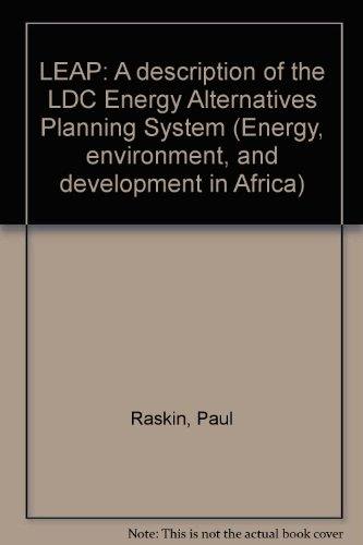 9789171062475: LEAP: A description of the LDC Energy Alternatives Planning System (Energy, environment, and development in Africa)