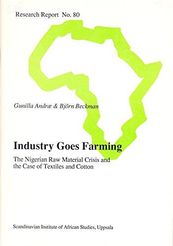 Industry Goes Farming: The Nigerian Raw Material: Gunilla Andrae, Bjorn
