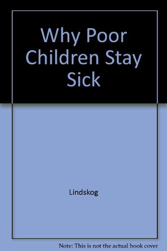 9789171062840: Why Poor Children Stay Sick (Research report)