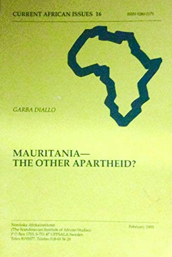 9789171063397: Mauritania: the Other Apartheid? (Current African Issues)